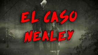 El extraño caso de Thomas Nealey [SLENDERMAN/INTERROGATORIO]