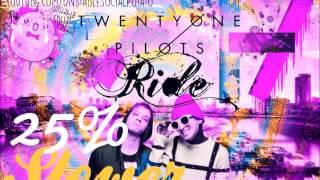 Twenty One Pilots - Ride (25% Slower)