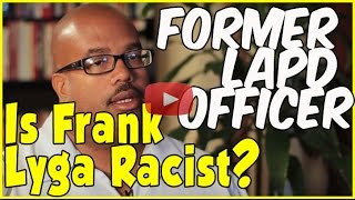 Former LAPD officer says it was widely known that Frank Lyga did not like black officers