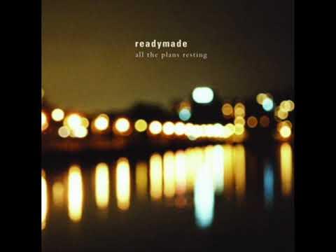 Readymade - Nov 30