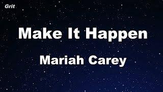 Make It Happen Mariah Carey Karaoke No Guide Melody Instrumental