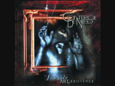 Control Denied - The Fragile Art Of Existence