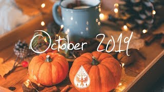 Indie/Pop/Folk Compilation - October 2019 (1½-Hour Playlist)