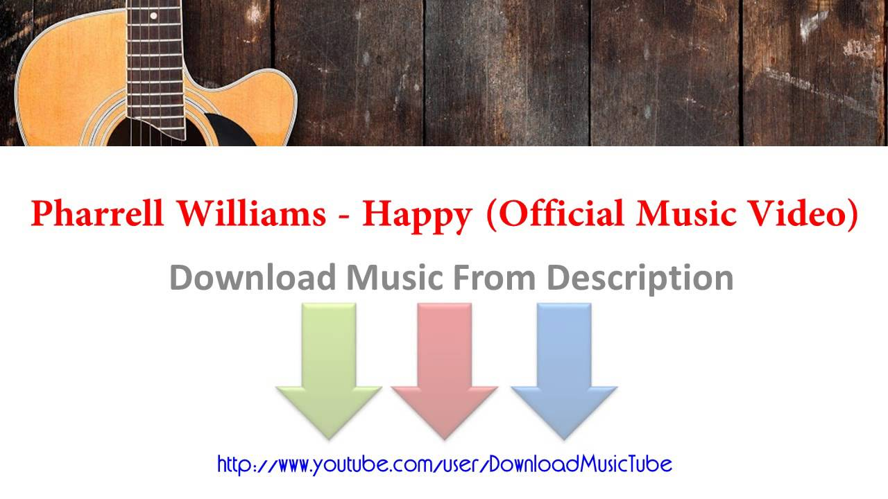Download pharrell williams happy official music video mp3 mp4