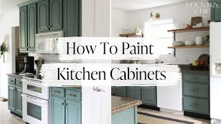 How to Paint and Glaze Kitchen Cabinets with Country Chic Paint | Cabinetry Painting Tutorial