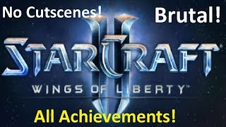 Starcraft 2 Liberation Day - Brutal Guide - All Achievements!