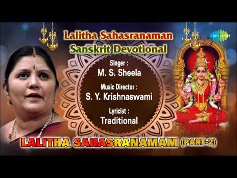 Lalitha Sahasranamam (part-2) | Sanskrit Devotional Song | M.s.sheela video