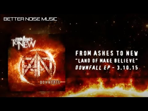 From Ashes to New - Land of Make Believe (Audio Stream)