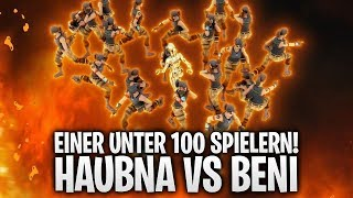 1ER UNTER 100 SPIELERN! HAUBNA vs BENI! 🔥 | Fortnite: Battle Royale
