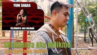 download lagu Selamanya Aku Milikmu - Yuni Shara Ost. Saur Sepuh gratis