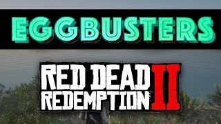 EGGBUSTERS - RED DEAD REDEMPTION 2