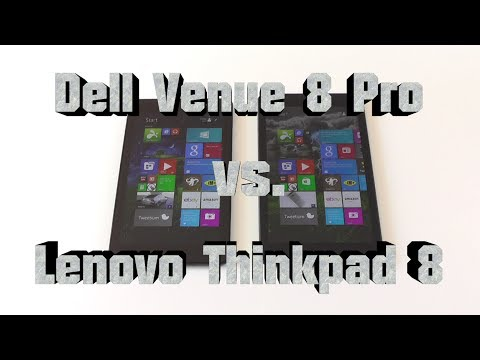 Dell Venue 8 Pro vs. Lenovo Thinkpad 8 - In-depth Comparison