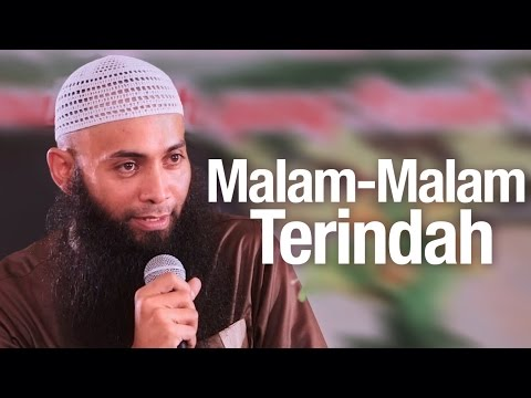 Ceramah Agama Islam: Malam-Malam Terindah - Ustadz Dr. Syafiq Riza Basalamah, MA.