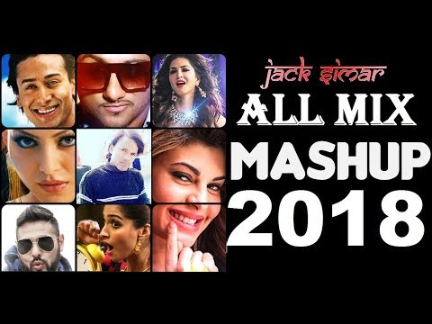 Mashup Song 2018 | English Hindi Punjabi Mix | All Mix Mashup | JACK SIMAR