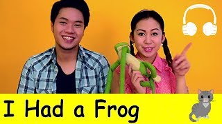 download lagu I Had A Frog  Family Sing Along - gratis