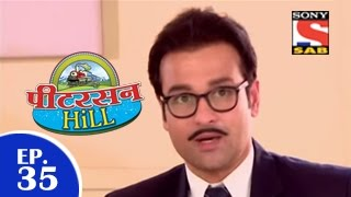 Peterson Hill - पीटरसन हिल - Episode 35 - 13th March 2015