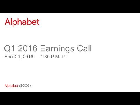 Alphabet Q1 2016 Earnings Call