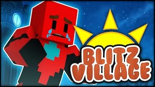 Minecraft - BLITZVILLAGE -  Episode 3 - FAIL O'CLOCK!