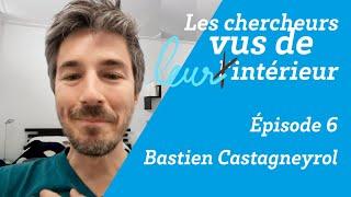 Les chercheurs vus de l'intérieur #6 : Bastien Castagneyrol