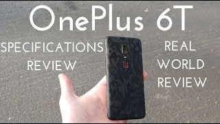 OnePlus 6T Specs Video (Real World Review)