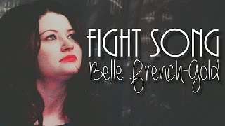 Once Upon A Time || Belle French-Gold || Fight Song [+5x06]