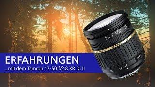 TAMRON 17-50mm F/2.8 XR Di II  | MEINE ERFAHRUNGEN - review deutsch - by Andreas Blauth