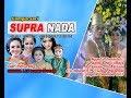 Live Streaming SUPRA NADA - Live Nglaran, Gabus, Ngrampal, Sragen 8 Desember 2017( jilid 2 MP3