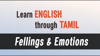 Top Spoken English classes - Learn English through Tamil - Feelings & Emotions