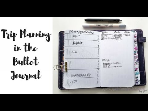 Trip Planning in the Bullet Journal