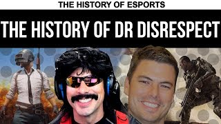 The History of Dr DisRespect - Twitch Superstar | The History of ESPORTS (PUBG H1Z1 COD)
