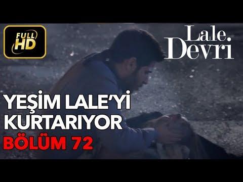 Lale Devri 72. Bölüm / Full HD (Tek Parça)