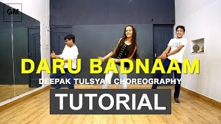 Daru Badnaam Dance Tutorial | Easy Dance Steps | Bollywood Bhangra Dance | Deepak Tulsyan | Hindi