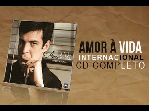 CD Amor à Vida Internacional COMPLETO