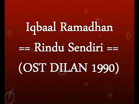 Iqbaal Ramadhan   Rindu Sendiri  OST DILAN 1990  KARAOKE TANPA VOKAL