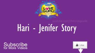 Hari - Jenifer Love Story | Radio City Love Guru Tamil 91.1