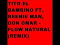 Flow Natural (Rmx) de Tito El [video]