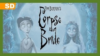 Corpse Bride (2005) Trailer