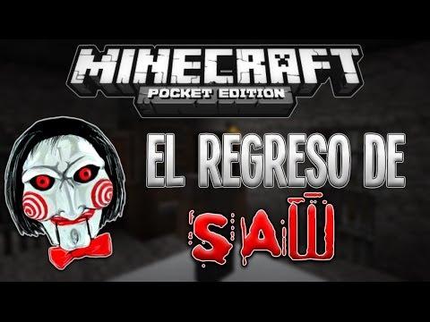 Minecraft PE EL REGRESO DE SAW