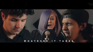 Download Lagu Imagine Dragons - Whatever It Takes (Tyler & Ryan ft. Sarah Barrios) Gratis STAFABAND