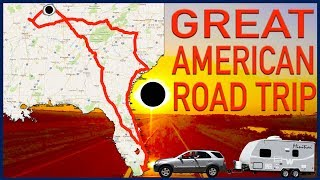 Great American Road Trip 2017: The Solar Eclipse