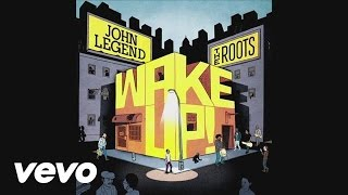 John Legend & The Roots - Wake Up! EPK