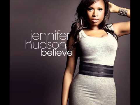 Jennifer Hudson believe