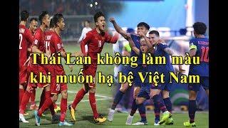 King's cup-Thái Lan tuyên bố đánh bại Việt Nam là có thật