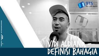 download lagu Vidi Aldiano - Definisi Bahagia  Live At Motion975fm gratis