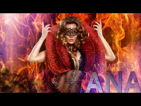 Anna Lesko - ANA (Official New Single)