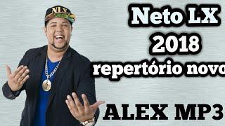 Neto LX 2018 -que tiro foi esse- repertório 2018 (ALEX MP3)