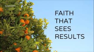 Ed Lapiz - Faith That Sees Results