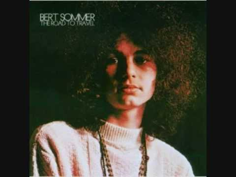 Bert Sommer - Shes Gone