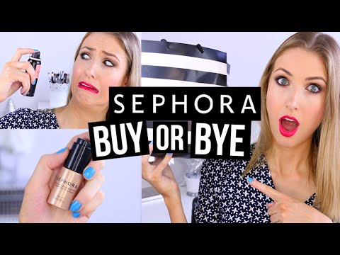 BUY OR BYE: SEPHORA COLLECTION    What Worked & What DIDN'T