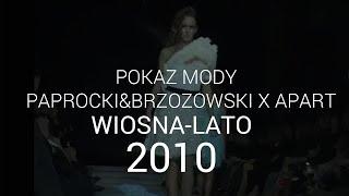 Paprocki & Brzozowski - kolekcja wiosna/lato 2010